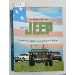 "BOOK ""ONLY IN A JEEP"" de J-G JEUDY in french"