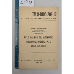 "TM 9-1005-208-12""RIFLE,cal.30 Automatic,BROWNING,M1918A2"" B.A.R. US M1918A2."